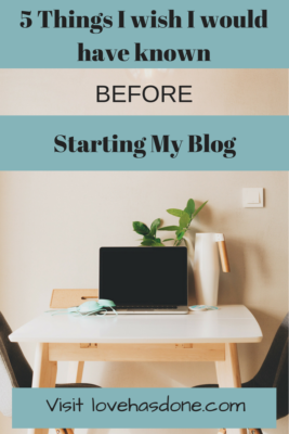 5 Things I wish I would have known before starting my blog